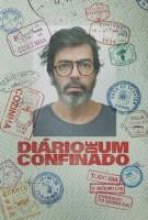 Série de Bruno Mazzeo, 'Diário de um Confinado' ganha nova temporada
